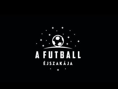 (forrás: futballejszakaja.hu)